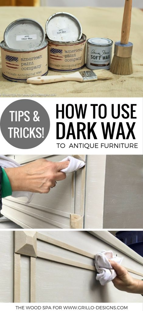 tips-and-tricks-on-how-to-use-dark-wax-to-antique-furniture-grillo-designs-www-grillo-designs-com_-470x1024